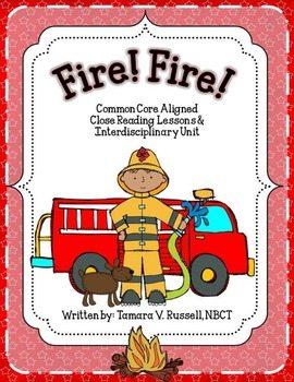 Common Core Aligned Close Reading Lessons: Fire! Fire!