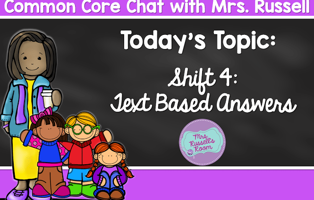 Common Core Chat Shift 4: Text Based Answers