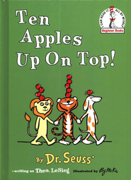 Ten Apples Up On Top! An I Can Read It All By Myself Beginner Book - By: Dr. Seuss