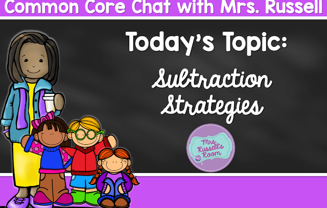 Common Core Chat: Subtraction Strategies for Seconds