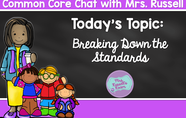 Common Core Chat: Breaking Down the Standards