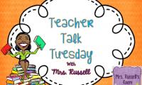 My very first….Teacher Talk Tuesday!