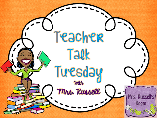 My very first….Teacher Talk Tuesday!