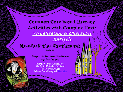 Common Core Complex Text Study: Measle & the Wrathmonk Ch. 1