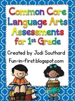 Common Core Language Arts Assessments for 1st Grade