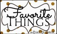 All my favorite things…