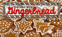 Combining the Content with the Cute: Gingerbread Edition
