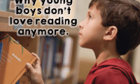 Why Young Boys Don't Want to Read Anymore