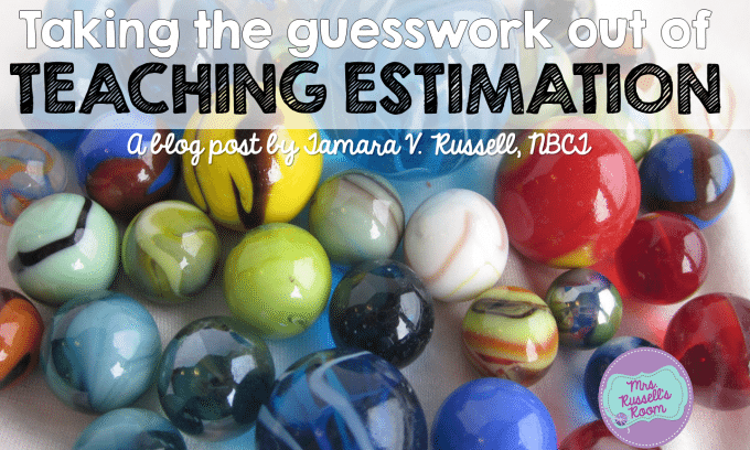 Teaching Estimation