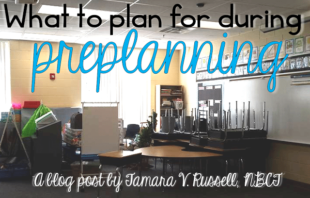 What to plan for during preplanning