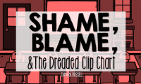 Shame, Blame, and the Dreaded Clip Chart