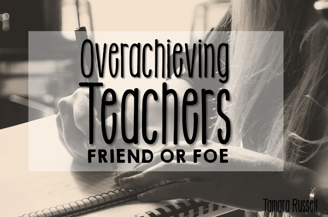 How do work with overachieving teachers