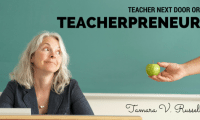 Teacher Next Door or Teacherpreneur?