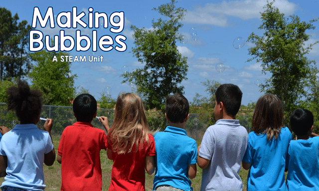 STEAM in the Primary Classroom: Making Bubbles