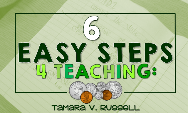 6 Easy Steps for Teaching: Money