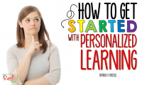 How To Get Started with Personalized Learning