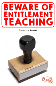 Entitlement Teaching