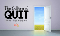 A Culture of Quit