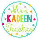 Mrs. Kadeen Teaches