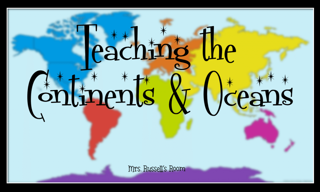 Teaching Continents Oceans