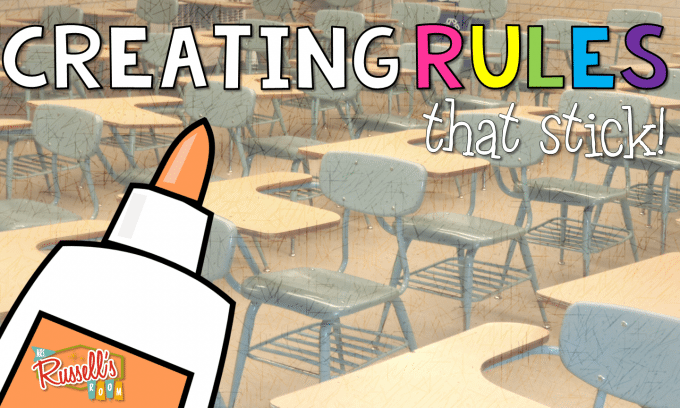 Creating Rules that STICK!