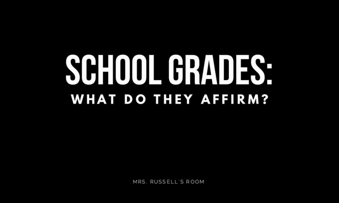 School Grades: What do they affirm?