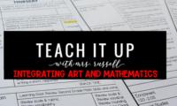 Teach It Up: Integrating Math and Art