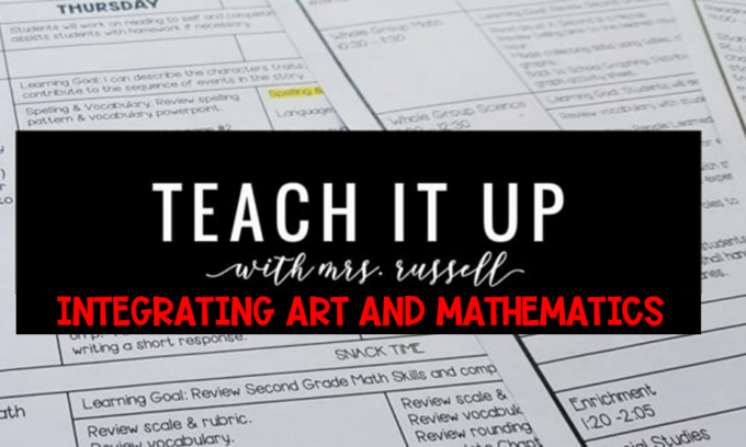 Teach It Up: Integrating Math and Art