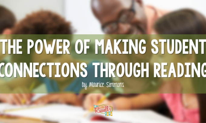 The Power of Making Student Connections Through Reading